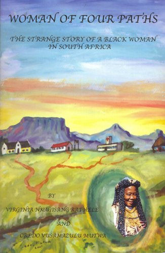 Woman of Four Paths: The Story of a Strange Black Woman in South Africa (2007)